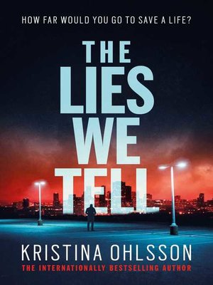 cover image of The Lies We Tell