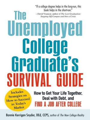 cover image of The Unemployed College Graduate's Survival Guide