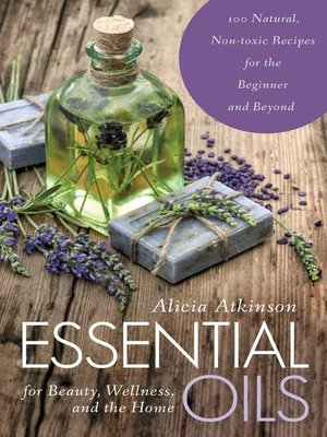 cover image of Essential Oils for Beauty, Wellness, and the Home