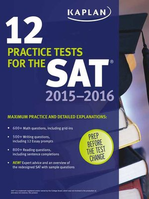 Kaplan 12 Practice Tests For The SAT 2015 2016 By OverDrive Rakuten EBooks Audiobooks And Videos Libraries