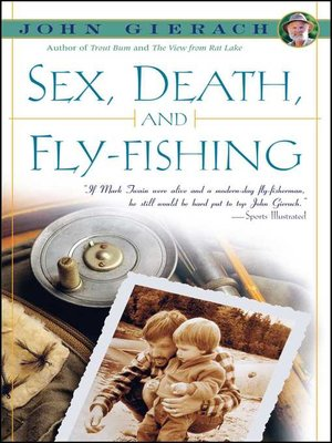 cover image of Sex, Death, and Fly-Fishing