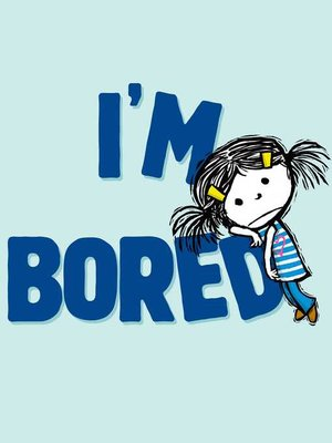 cover image of I'm Bored