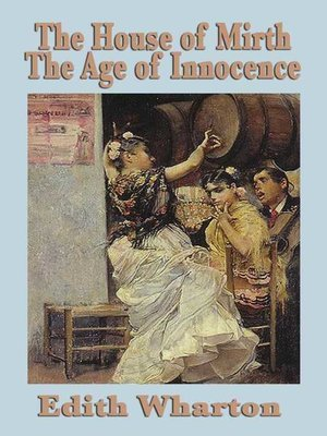 cover image of House of Mirth and the Age of Innocence