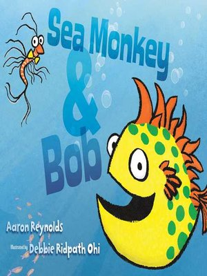 cover image of Sea Monkey & Bob