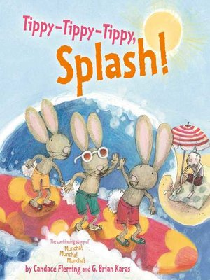 cover image of Tippy-Tippy-Tippy, Splash!