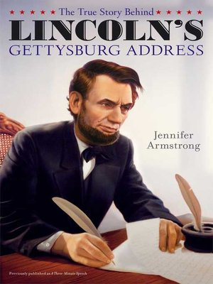 cover image of The True Story Behind Lincoln's Gettysburg Address
