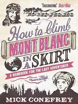cover image of How to Climb Mont Blanc in a Skirt
