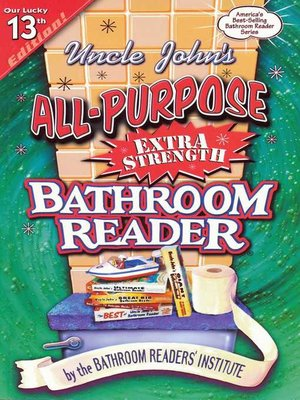 cover image of Uncle John's All-Purpose Extra Strength Bathroom Reader