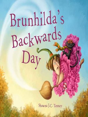 cover image of Brunhilda's Backwards Day