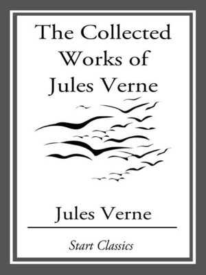 cover image of The Collected Works of Jules Verne