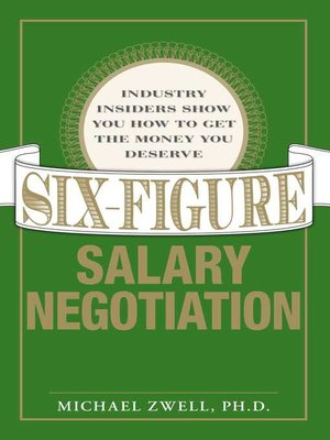 cover image of Six Figure Salary Negotiation