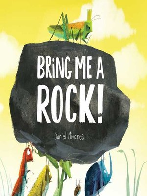 cover image of Bring Me a Rock!