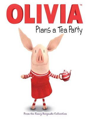 cover image of Olivia Plans a Tea Party