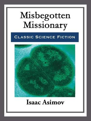 cover image of Misbegotten Missionary