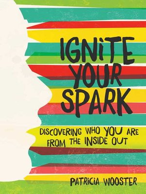 cover image of Ignite Your Spark