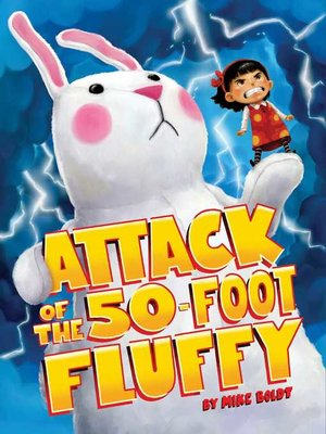 cover image of Attack of the 50-Foot Fluffy