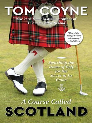 cover image of A Course Called Scotland
