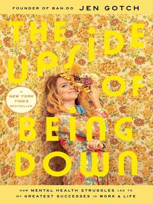 cover image of The Upside of Being Down