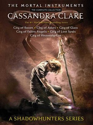cover image of The Mortal Instruments, the Complete Collection