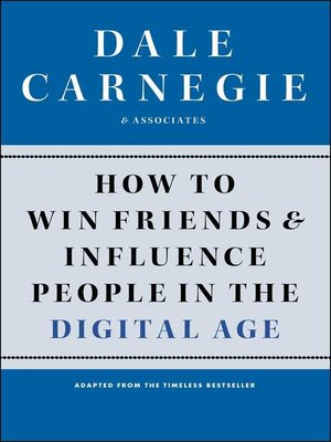 cover image of How to Win Friends and Influence People in the Digital Age