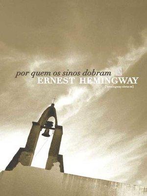 cover image of Por Quem os Sinos Dobram [For Whom the Bell Tolls]
