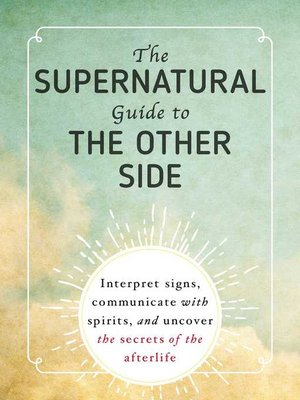 cover image of The Supernatural Guide to the Other Side
