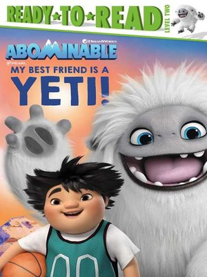 cover image of My Best Friend Is a Yeti!