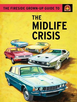 cover image of The Fireside Grown-Up Guide to the Midlife Crisis
