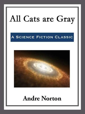 cover image of All Cats are Gray