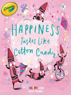 cover image of Happiness Tastes Like Cotton Candy