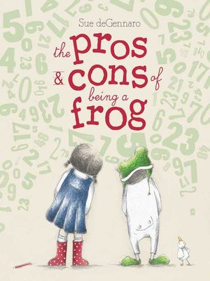 cover image of The Pros & Cons of Being a Frog