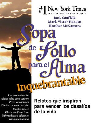 cover image of Sopa de Pollo para el Alma Inquebrantable