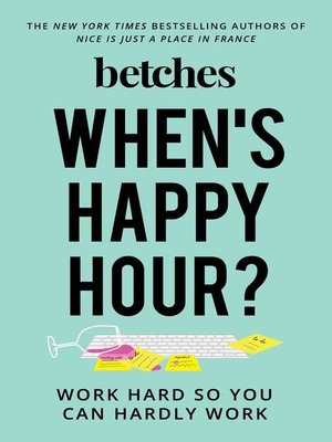 cover image of When's Happy Hour?