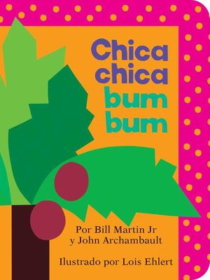 cover image of Chica chica bum bum (Chicka Chicka Boom Boom)