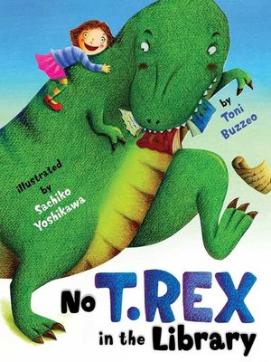 cover image of No T. Rex in the Library