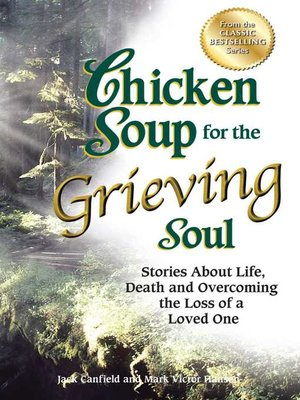 cover image of Chicken Soup for the Grieving Soul