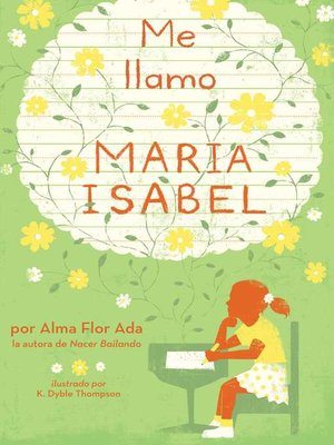 cover image of Me llamo Maria Isabel (My Name Is Maria Isabel)
