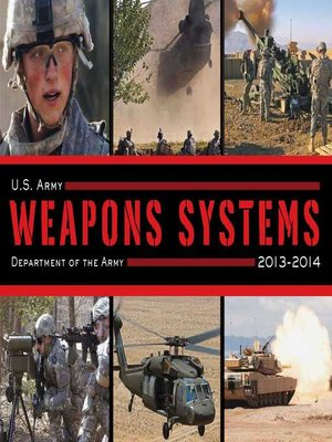 cover image of U.S. Army Weapons Systems 2013-2014