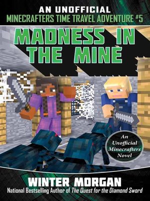 cover image of Madness in the Mine