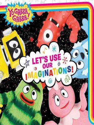 cover image of Let's Use Our Imaginations!