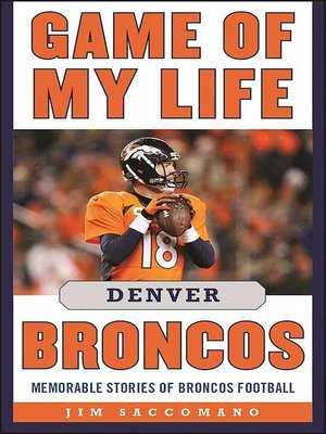 cover image of Game of My Life Denver Broncos