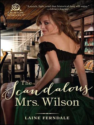 cover image of The Scandalous Mrs. Wilson