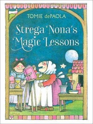 cover image of Strega Nona's Magic Lessons