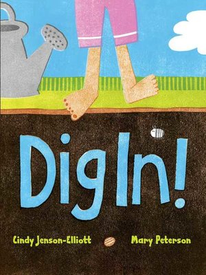 cover image of Dig In!