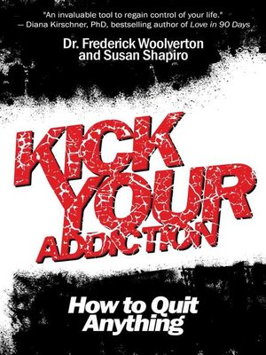cover image of Kick Your Addiction