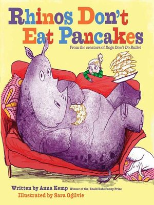 cover image of Rhinos Don't Eat Pancakes