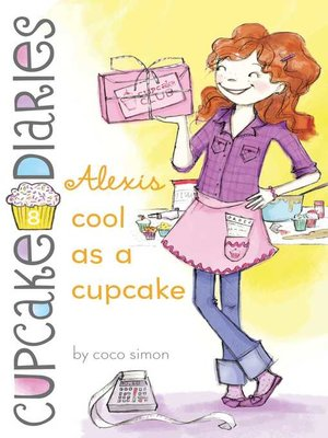 cover image of Alexis Cool as a Cupcake