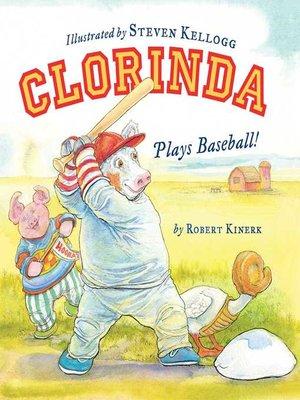 cover image of Clorinda Plays Baseball!