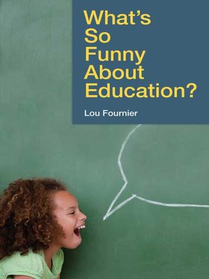 cover image of What's So Funny About Education?