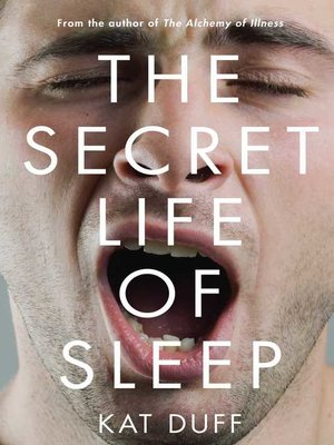 cover image of The Secret Life of Sleep